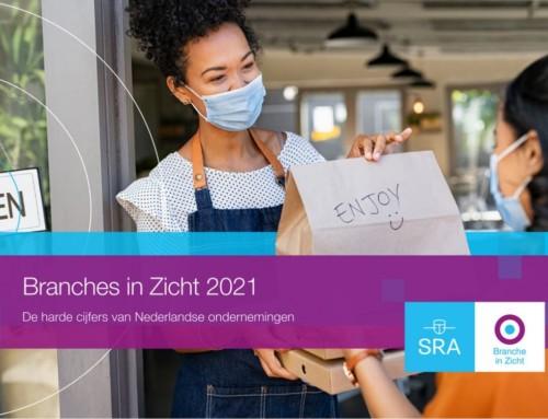 SRA-rapport 'Branches in Zicht 2021, de harde cijfers van Nederlandse ondernemingen'